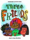 Three Friends - Jim Boulden, Joan Boulden, JoAnn Farness, Tony Vecchio