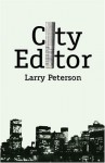 City Editor - Larry Peterson