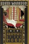 The GLIPSES Of The MOON. - Edith. Wharton