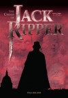 The Crimes of Jack the Ripper [Fully Illustrated] - Paul Roland