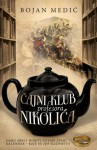 Čajni klub profesora Nikolića - Bojan Medić