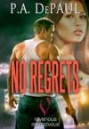 No Regrets - P.A. DePaul