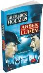 Sherloch Holmes - Arsen Lupen Karsi Karsiya - Maurice Leblanc