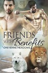 Friends With Benefits - Cheyenne Meadows