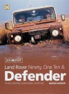 You and Your Land Rover Ninety, One Ten & Defender - Martin Hodder