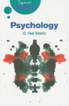 Psychology: A Beginner's Guide (Beginner's Guides (Oneworld)) - G. Neil Martin