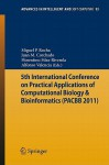 5th International Conference on Practical Applications of Computational Biology & Bioinformatics - Miguel P. Rocha, Juan Manuel Corchado Rodriguez, Florentino Fernández Riverola, Alfonso Valencia