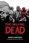 The Walking Dead, Book Fourteen - Stefano Gaudiano, Cliff Rathburn, Charlie Adlard, Robert Kirkman