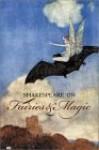 Shakespeare on Fairies and Magic - Benjamin Darling, Benjamin Darling