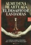 El Desafio de Las Damas - Almudena de Arteaga del Alcázar