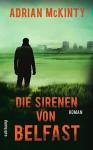 Die Sirenen von Belfast: Roman (suhrkamp taschenbuch) - Adrian McKinty, Peter Torberg