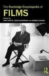 The Routledge Encyclopedia of Films - Sabine Haenni, Sarah Barrow, John White