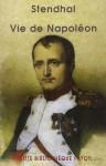 Vie de Napoléon - Stendhal