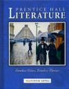 Prentice Hall Literature: Timeless Voices, Timeless Themes : Platinum Level - Prentice Hall Publishing