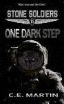 One Dark Step (Stone Soldiers #11) - C.E. Martin