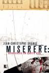 Miserere: Assassinato em Quatro Atos - Jean-Christophe Grangé, André Telles