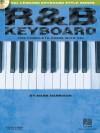 R&B Keyboard: The Complete Guide with CD! (Hal Leonard Keyboard Style) - Mark Harrison