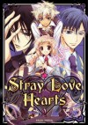 S・L・H - Stray Love Hearts, Tome 2 (Stray Love Hearts!, #2) - Aya Shouoto, 硝音あや, Julie Gerriet