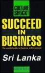 Succeed in Business: Sri Lanka - Douglas Bullis