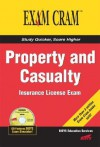 Property and Casualty Insurance License Exam Cram - Bisys Educational Services, Eric Alan Anderson, Jeff Riley, Que Corporation, Paul Boger