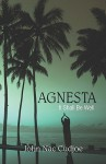 Agnesta-It Shall Be Well - John Nac Cudjoe