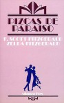 Pizcas de paraiso / Bits of paradise (Spanish Edition) - Zelda Fitzgerald, F. Scott Fitzgerald