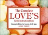 The Complete Love's Little Instruction Book: Romantic Hints for Lovers of All Ages - Annie Pigeon