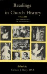 Readings in Church History, Vol 3: The Modem Era 1789 to the Present - Colman James Barry