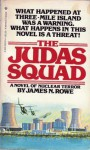 The Judas Squad - James N. Rowe