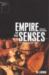 Empire of the Senses: The Sensual Culture Reader - David Howes