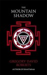 The Mountain Shadow. Gregory David Roberts - Gregory David Roberts