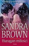Huragan miłości - Sandra Brown