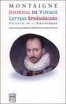 Journal de voyage, lettres, éphémérides, sentences - Michel de Montaigne