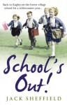 Schools Out - Jack Sheffield