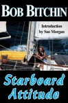 A Starboard Attitude - Bob Bitchin, Sue Morgan