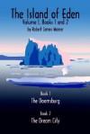 The Island of Eden Volume 1: Book 1 the Doomsburg - Robert James Warner