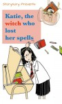 Katie, the witch who lost her spells (Katie, the ordinary witch Book 2) - Prince Bertie, Hugh Fraser, CaiJia Eng