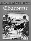 Chaconne: Score - David Matthews