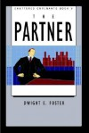 Shattered Covenants Book V the Partner - Dwight E. Foster