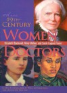 Three 19th-Century Women Doctors: Elizabeth Blackwell, Mary Walker and Sarah Loguen Fraser - Mary K. LeClair, Justin D. White, Susan Keeter