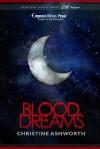 Blood Dreams - Christine Ashworth
