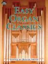 Easy Organ Classics - Rollin Smith