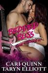 Bedded Bliss - Cari Quinn, Taryn Elliott