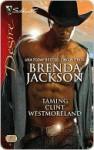 Taming Clint Westmoreland (Silhouette Desire) (The Westmoreland Series) - Brenda Jackson