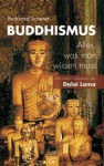 Buddhismus - Alles, was man wissen muss - Burkhard Scherer