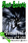 Tunuftol's Fortress of Light (Tunuftol, #1) - Ann Snizek