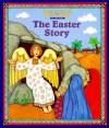 The Easter Story - K.S. Rodriguez, Mary Hogan, Jan Gregg-Kelm