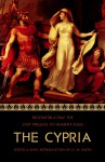 The Cypria: Reconstructing the Lost Prequel to Homer's Iliad - D.M. Smith
