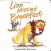 Lion Misses Breakfast: Daniel and the Lions - Tim Dowley