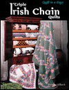 Triple Irish Chain Quilts - Wendy Gilbert